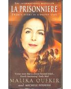 La Prisonniere – Twenty Years in a Desert Gaol - OUFKIR, MALIKA, Fitoussi, Michéle