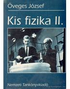 Kis fizika II. - Öveges József