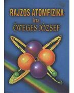 Rajzos atomfizika - Öveges József