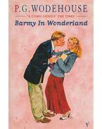 Barmy In Wonderland - P. G. Wodehouse
