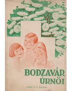 Bodzavár úrnői - P. Pál
