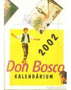 Don Bosco kalendárium 2002 - P. Szőke János