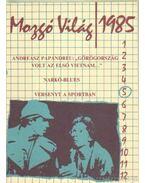 Mozgó Világ 1985/5 - P. Szűcs Julianna
