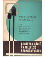 Rádióesztétikai tanulmányok - Padisák Mihály, Lóránd Lajos, Decsényi János, Kiss Kálmán Dr., Vajda Márton