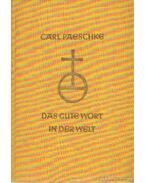 Das gute Wort in der Welt - Paeschke, Carl