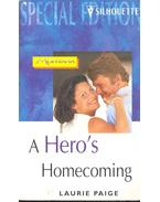 A Hero's Homecoming - Paige, Laurie