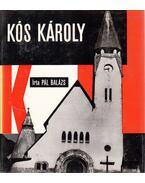 Kós Károly - Pál Balázs