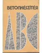 Betonkészítési ABC - Pál Károly