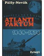 Atlanti paktum 1949-1974 - Pálffy József, Novák Zoltán