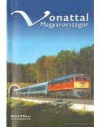 Vonattal Magyarországon - Pálfy Katalin