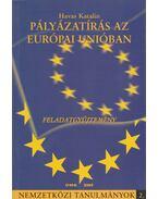 Pályázatírás az Európai Unióban feladatgyűjtemény