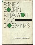 Kihagyott szívdobbanás - Panek Zoltán