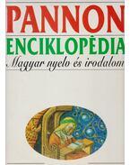 Pannon Enciklopédia - Magyar Nyelv és Irodalom