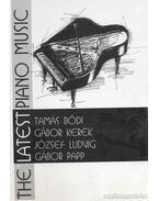 The latest piano music - Papp Gábor, Bódi Tamás, Kerek Gábor, Ludvig József