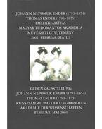 Johann Nepomuk Ender (1793-1854) Thomas Ender (1793-1875) emlékkiállítás - Papp Gábor