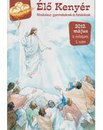 Élő Kenyér 2012. május II. évf. 5. szám - Papp Tamás (szerk.)