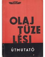 Olajtüzelési útmutató - Papp Tamás (szerk.)