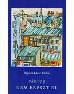 Párizs nem ereszt el (dedikált)