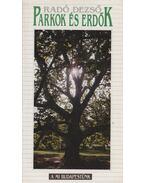 Parkok és erdők