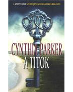 A titok - Cynthia Parker