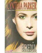 Egyedül - Cynthia Parker