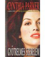Gyötrelmes szerelem - Cynthia Parker