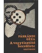 A vegytisztító becsülete - Páskándi Géza
