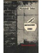 Beavatkozás - Páskándi Géza