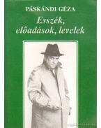 Esszék, előadások, levelek - Páskándi Géza