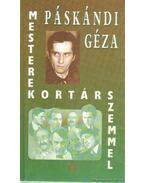 Mesterek kortárs szemmel - Páskándi Géza