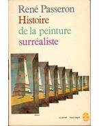 Histoire de la peinture surréaliste - Passeron, René
