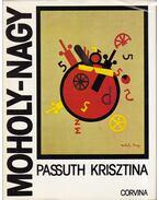Moholy-Nagy László - Passuth Krisztina