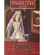 Nápolyi Johanna - Passuth László