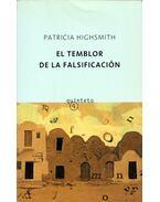 El temblor de la falsificación - Patricia Highsmith