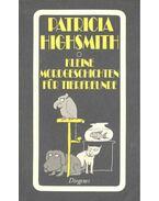 Kleine Mordgeschichten für Tierfreunde - Patricia Highsmith