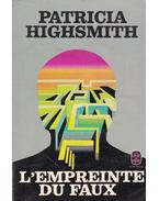 L'Empreinte du Faux - Patricia Highsmith