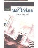 Familienkiller - Patricia MacDonald