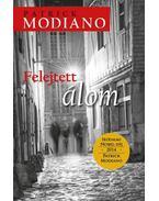Felejtett álom - Patrick Modiano