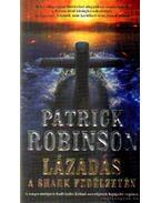Lázadás a Shark fedélzetén - Patrick Robinson