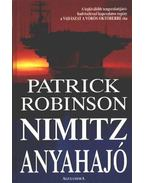 Nimitz anyahajó - Patrick Robinson