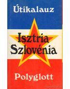 Isztria - Szlovénia - Paul Gnuva, Amode, Martin