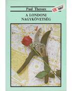 A londoni nagykövetség - Paul Theroux