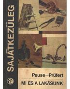 Mi és a lakásunk - Pause, Max, Prüfert, Wolfgang