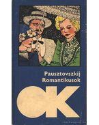 Romantikusok - Pausztovszkij, Konsztantyin