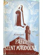 Pazzi Szent Mária Magdolna élete