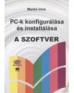 PC-k konfigurálása és installálása