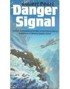 Danger Signal - PEART, ROBERT