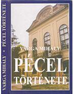 Pécel története a régi időktől 1945-ig