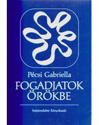 Fogadjatok örökbe - Pécsi Gabriella