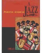 A jazz - Pernye András